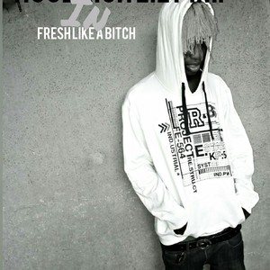 Cover Art for song Fresh Like A Bitch