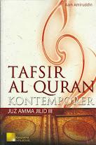 Tafsir Al-Quran Kontemporer, Juz Amma Jilid III | RBI