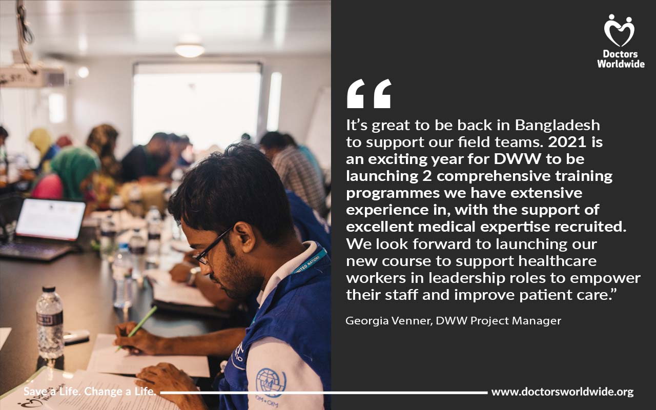 Left hand side: image of healthcare/medical workers in a medical training programme for Rohingya refugee camp settings. Right hand side: dark grey background with white text quote from DWW Project Manager, describing the two new training programmes.