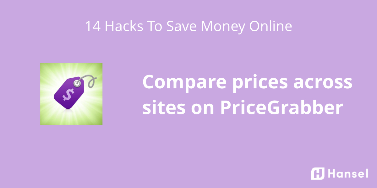 Hansel | 14 Hacks Savvy Shoppers Use to Save Money Online