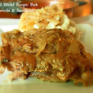 Old World Recipe - Pork Spare Ribs and Sauerkraut.