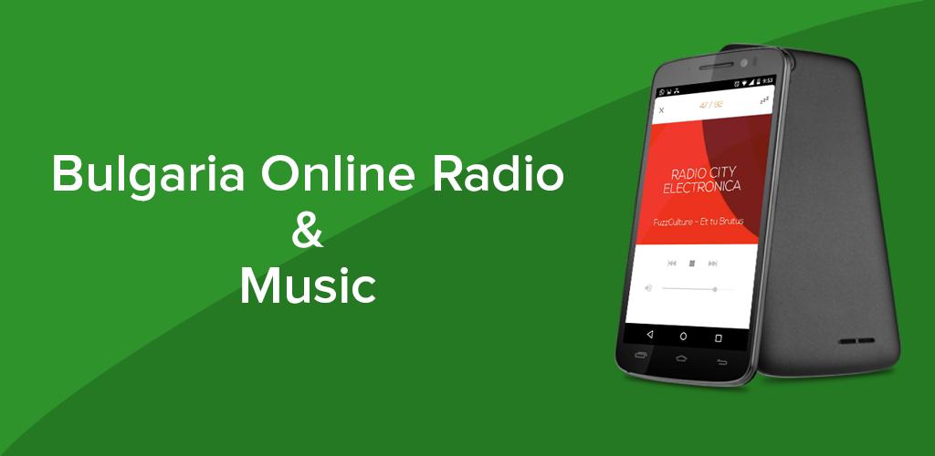 Download Bulgaria Radio & Music APK latest version 1 0 for