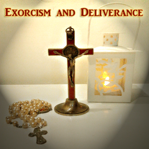 Exorcism and Deliverance - Apps on Google Play