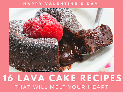 16 Lava Cake Recipes That Will Melt Your Heart