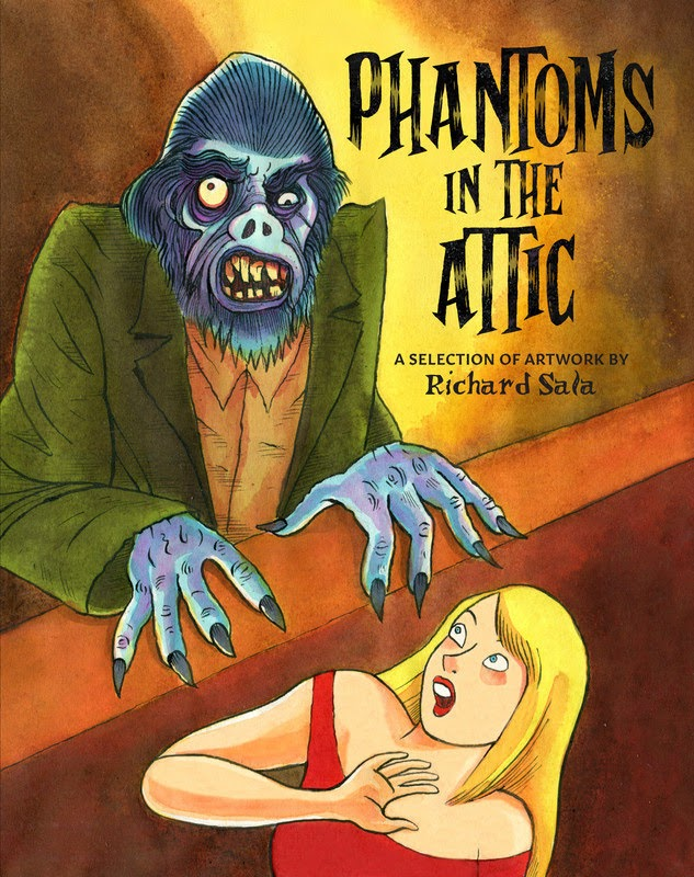 Phantoms in the Attic: A Selection of Artwork by Richard Sala (2019)