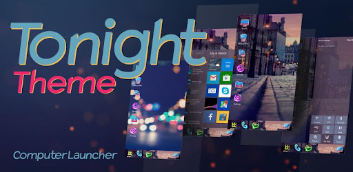 Tonight Theme For Computer Launcher for PC