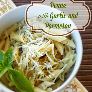 Penne with Garlic and Parmesan.