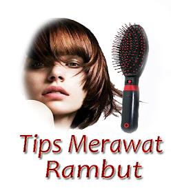Tips Merawat Rambut Agar Sehat