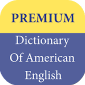 Premium Dictionary Of American English Android APK Download Free By Study Center