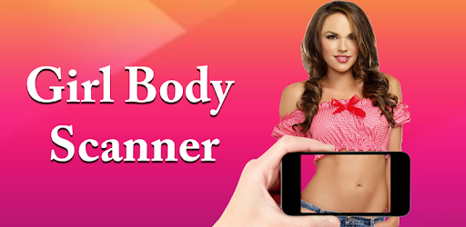 Girl Body Scanner Prank app (apk) free download for Android
