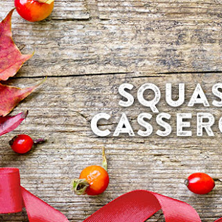 Squash Casserole Recipes