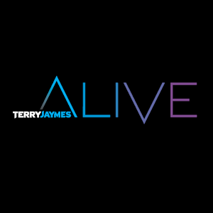 Terry Jaymes Alive