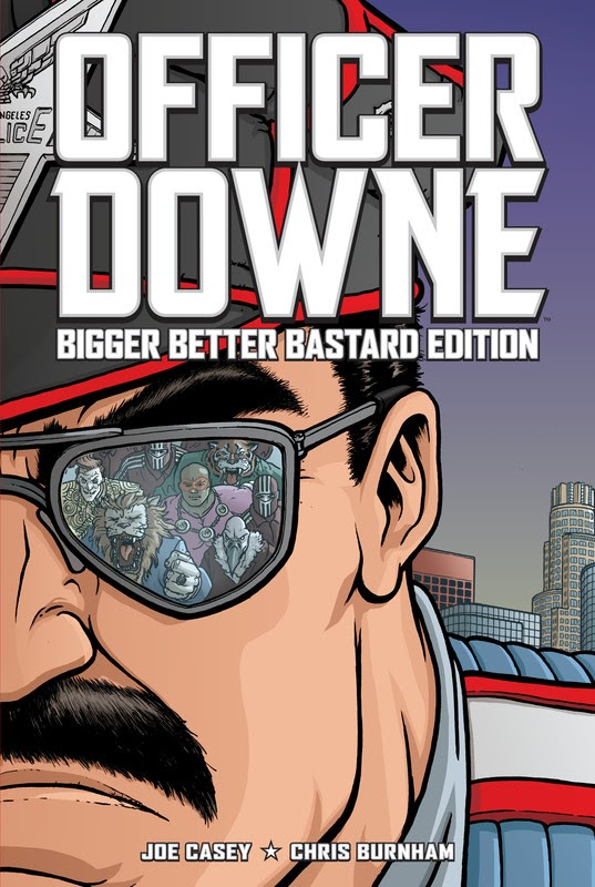 Officer Downe: Bigger, Better, Bastard Edition (2011)