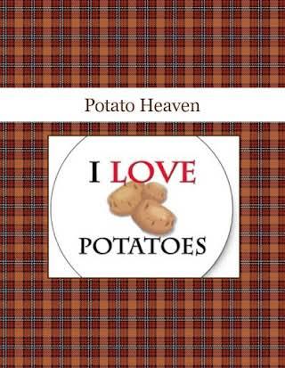 Potato Heaven