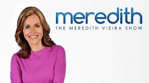 The Meredith Vieira Show thumbnail