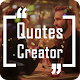 Download Quotes Creator - Offline Quotes & 10k+ free quotes For PC Windows and Mac