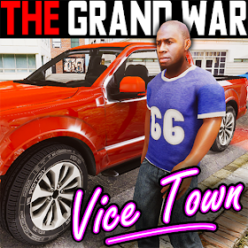 The Grand Wars: Vice Town