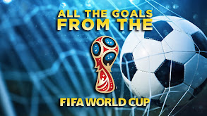 All the Goals From the FIFA World Cup thumbnail