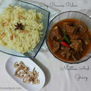 Mutton Ard Mas Gravy & Dry Prawns Pulao