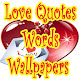 Love Quotes Words Wallpapers