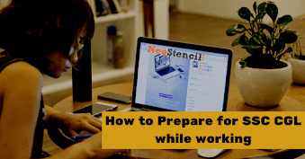 Strategy to prepare SSC CGL for Working Professionals