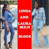 Linda and Laura Ikeji Blogs