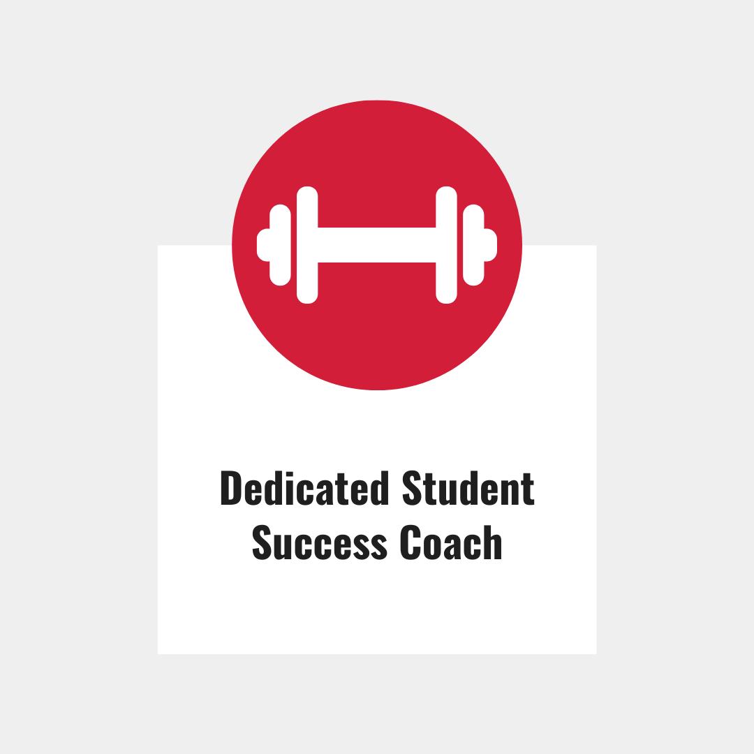 Dedicated Student Success Coach