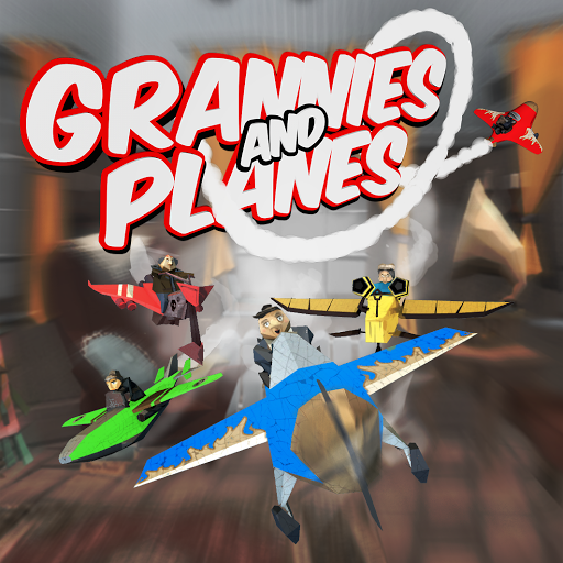 Grannies and Planes