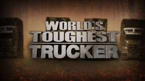 World's Toughest Trucker thumbnail