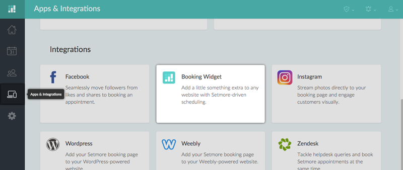 Add your Setmore Booking Page to your website by navigating to Apps & Integrations and clicking on Booking Widget.