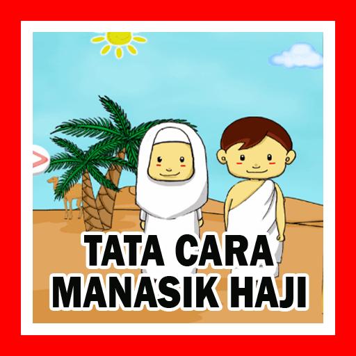 TATA CARA MANASIK HAJI (app)