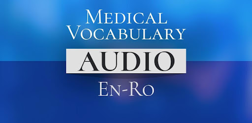 Medical Vocabulary Audio EN-RO for PC