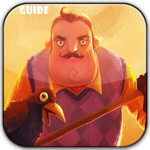 FREE Hello Neighbor Game Guide