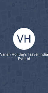Tải Vansh Holidays Travel India Pv APK