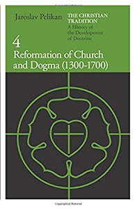 REFORMATION OF CHURCH AND DOGMA (1300-1700)
