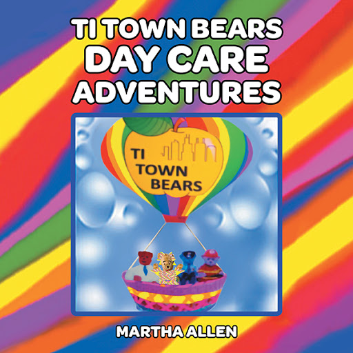 Ti Town Bears Day Care Adventures