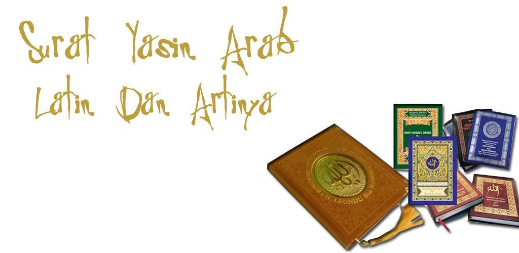 Download Surat Yasin Arab Latin Dan Artinya Apk Latest