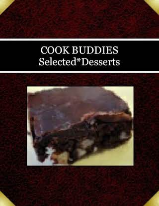 COOK BUDDIES                   Selected*Desserts