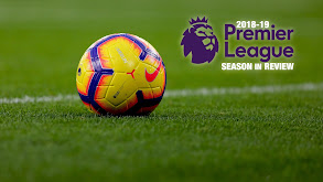 2018-19 Premier League Season in Review thumbnail