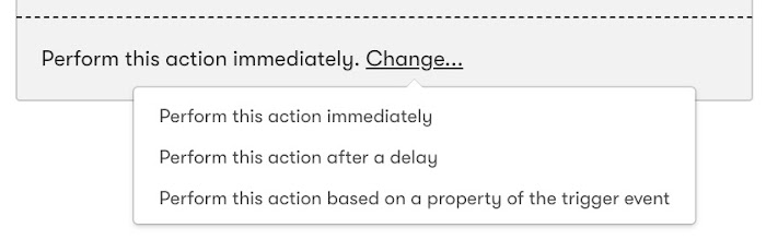 Select when to perform the action