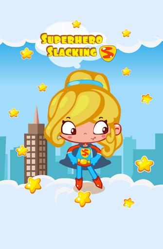 Superhero Slacking