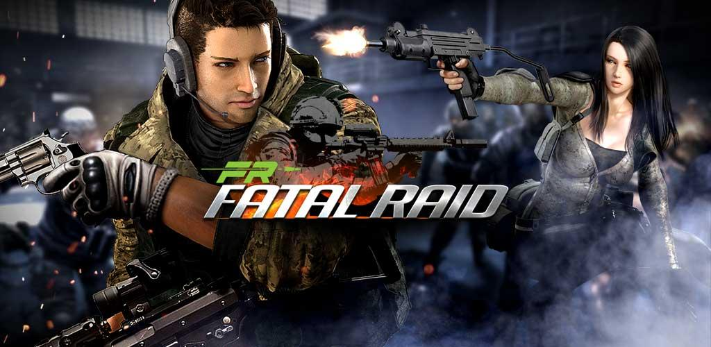 Fatal Raid - No.1 Mobile FPS