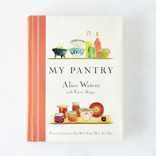 My Pantry by Alice Waters, Signed Copy