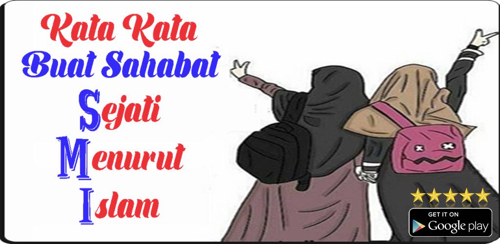 Download Kata Kata Buat Sahabat Sejati Menurut Islam By Kata