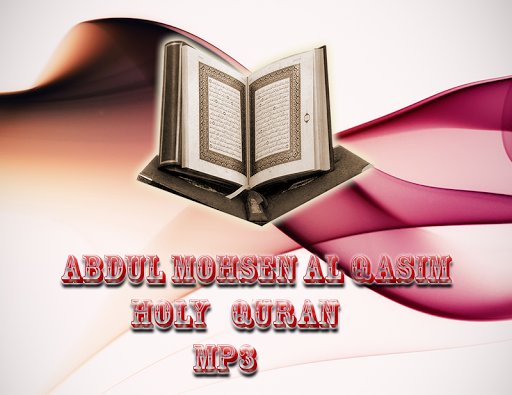 Abdul Mohsen Alqasim mp3