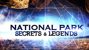 National Park Secrets & Legends thumbnail