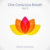 One Conscious Breath, Vol. 3