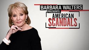 Barbara Walters Presents American Scandals thumbnail