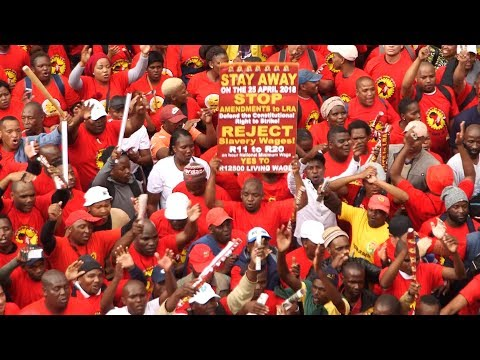 The South African Federation of Trade Unions hit the streets as part of a nationwide strike on Wednesday April 25 2018 in an effort to raise concerns over a proposed R20 per hour minimum wage.