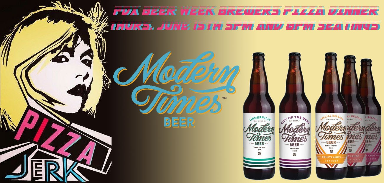 The Modern Times Beer Dinner at Pizza Jerk